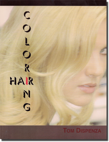 Coloring Hair - by Tom Dispenza
